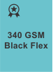 340 GSM Blackout Flex